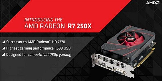 AMD's Radeon R7 250X Targets Budget-Minded PC Gamers With Costs $99
