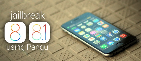 How To Jailbreak iPhone, iPad, iPod Touch iOS 8  8.1 Untethered With Pangu