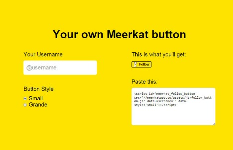 """Add """"Follow me on Meerkat"""" Button to Website or Blog"""