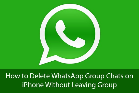 How to Delete WhatsApp Group Chats on iPhone Without Leaving WhatsApp Group