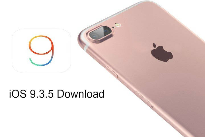 iOS 9.3.5 Official Direct Download Links Ahead of iOS 10 Update Release