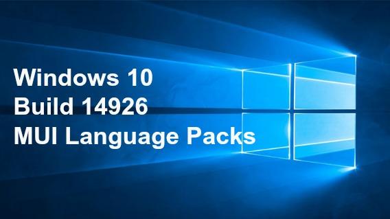 windows-10-build-14926-mui-language-packs-direct-download-links