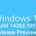 Windows Cumulative Build 14393.105 Release Preview