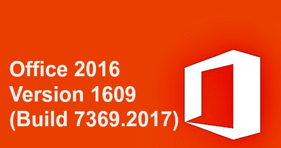 microsoft-office-2016-version-1609-build-7369-2017-september-update-available-for-insiders-in-slow-ring-heres-whats-new-fixes-and-improvement