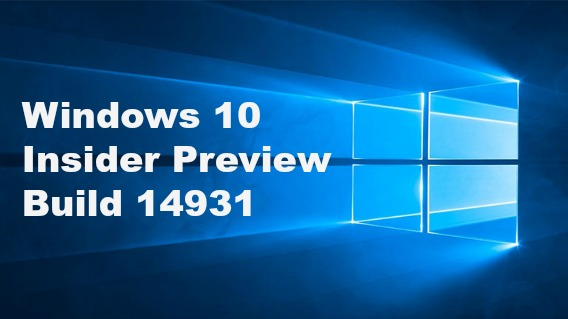 windows-10-insider-preview-build-14931-available-for-insiders-in-slow-ring-heres-the-details-of-official-changelog