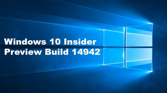 windows-10-insider-preview-build-14942-available-for-insiders-in-fast-ring-for-pc-heres-whats-new-feature