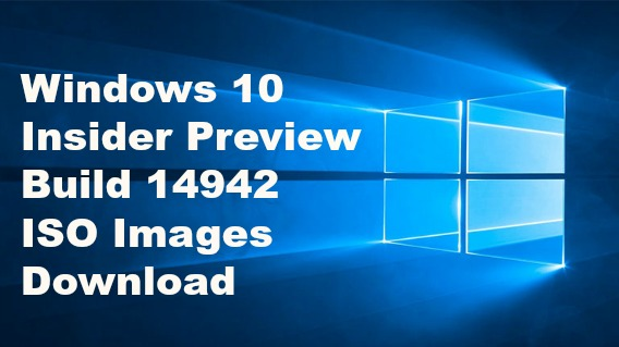 windows-10-insider-preview-build-14942-for-pc-iso-images-download-t