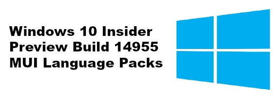 windows-10-insider-preview-build-14955-mui-language-packs-direct-download-links