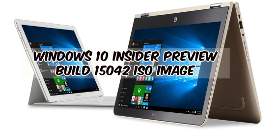 Windows 10 Insider Preview Build 15042 ISO Image Files Download and MUI language packs